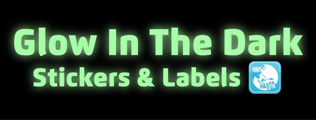 Glow in the dark sticker labels